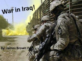 War in Iraq!