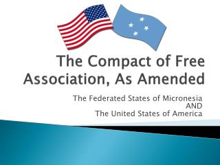 The Compact of Free Association, As Amended