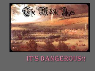 It's Dangerous!!