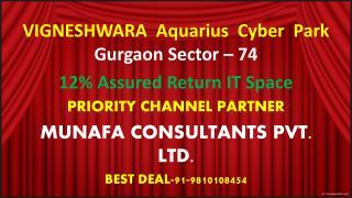 VIGNESHWARA'S AQUARIUS BUSINESS PARK | GURGAON SEC-74 |