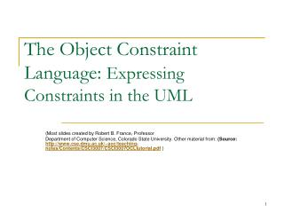 The Object Constraint Language:  Expressing Constraints in the UML