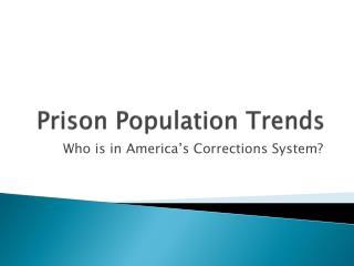Prison Population Trends