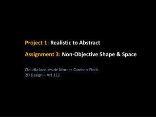 Claudia Jacques de Moraes Cardoso-Fleck 2D Design – Art 112