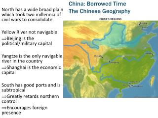 China: Borrowed Time The Chinese Geography