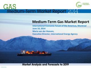 Medium-Term Gas Market Report