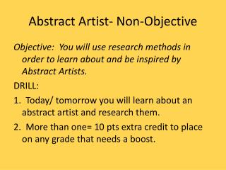 Abstract Artist- Non-Objective
