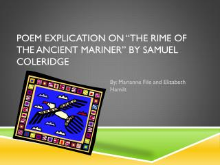 Poem Explication on �The Rime of the Ancient Mariner� by Samuel Coleridge