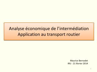 Analyse économique de l'intermédiation Application au transport routier