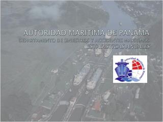 Dirección General de Marina Mercante Departamento de Accidentes Marítimos