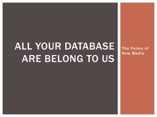 All Your Database Are belong to us