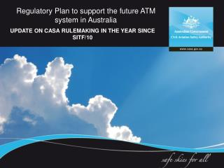 Regulatory Plan to support the future ATM system in Australia