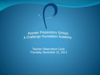 Pioneer Preparatory School: A Challenge Foundation Academy