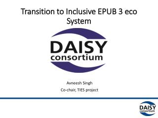 Transition to Inclusive EPUB 3 eco System