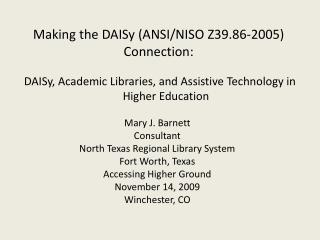 DAISy, Academic Libraries, and Assistive Technology in Higher Education