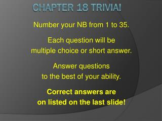 Chapter 18 Trivia!