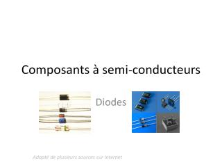 Composants  à semi- conducteurs