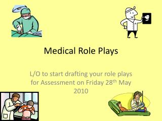 Medical Role Plays