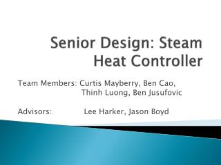 Senior Design: Steam Heat Controller