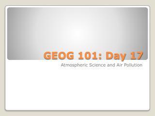 GEOG 101: Day 17