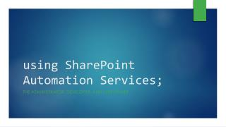 using SharePoint Automation Services;