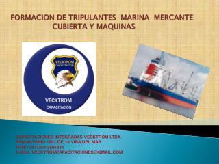 FORMACION DE TRIPULANTES  MARINA  MERCANTE                     CUBIERTA Y MAQUINAS