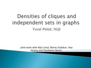 �Densities of cliques and independent sets in graphs