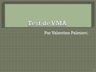 Test de VMA