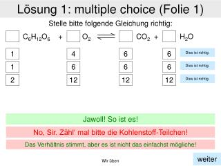 Lösung 1:  multiple  choice  (Folie 1)