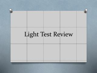 Light Test Review
