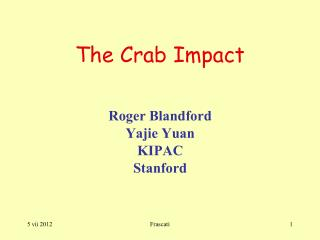 The Crab Impact