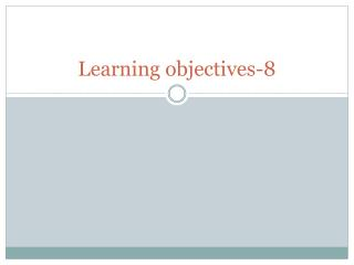 Learning objectives-8