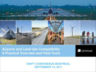 Airports and Land Use Compatibility  A Practical Overview and Field Tools