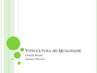 Viticultura de Qualidade