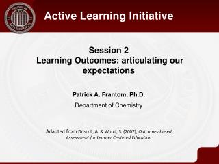 Session 2  Learning Outcomes: articulating our expectations