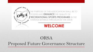 ORSA  Proposed Future Governance Structure