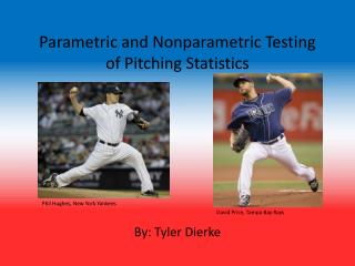Parametric and Nonparametric Testing of Pitching Statistics