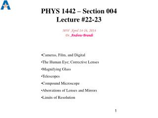 PHYS 1442 � Section 004  Lecture # 22-23