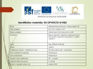 Identifikátor materiálu: EU  OPVKICT2-4/Vl03