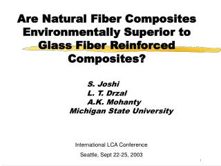 Are Natural Fiber Composites Environmentally Superior to Glass ...