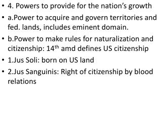 4. Powers to provide for the nation's growth