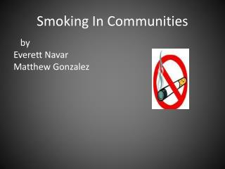 Smoking In Communities