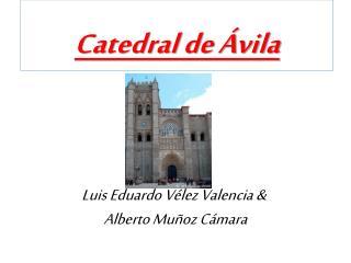 Catedral de �vila