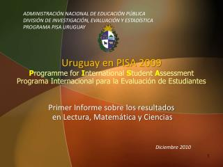 ADMINISTRACIÓN NACIONAL DE EDUCACIÓN PÚBLICA DIVISIÓN DE INVESTIGACIÓN, EVALUACIÓN Y ESTADÍSTICA