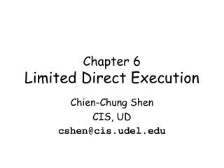 Chapter 6 Limited Direct Execution