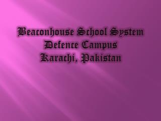 Beaconhouse  School System Defence  Campus Karachi, Pakistan