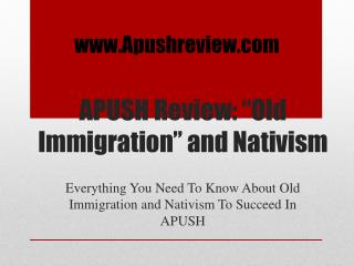 APUSH Review: �Old Immigration� and Nativism