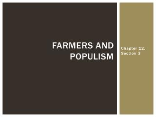 Farmers and Populism