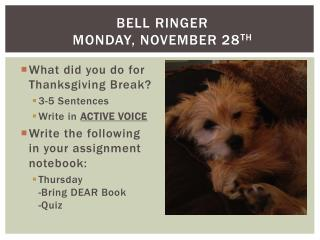 Bell Ringer Monday, November 28 th