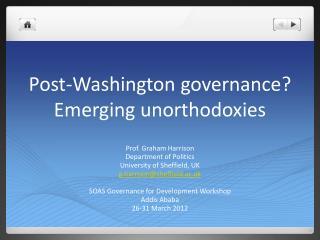 Post-Washington governance? Emerging unorthodoxies