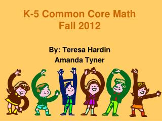 K-5 Common Core Math Fall 2012